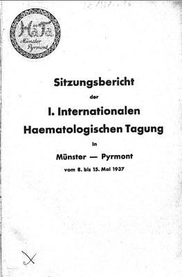 Sitzungsbericht der1. Internationalen Hämatologischen Tagung 1937.jpg